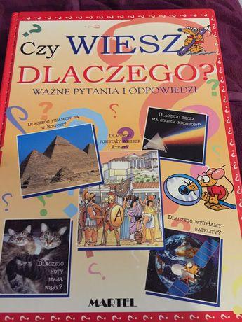 Książka czy wiesz dlaczego ? Edukacja dla dzieci