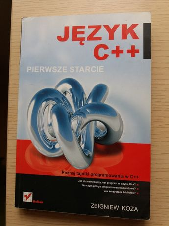 Język C++ Pierwsze starcie Zbigniew Koza