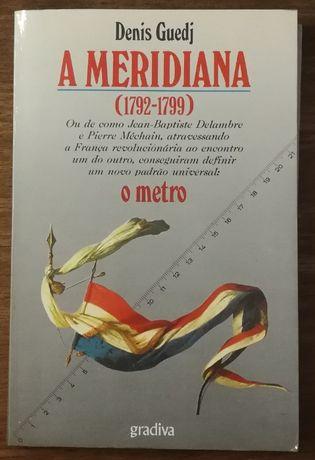 a meridiana, denis guedj, o metro, gradiva