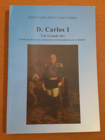 D. Carlos I Um Grande Rei / António Sardinha: À Lareira de Castela