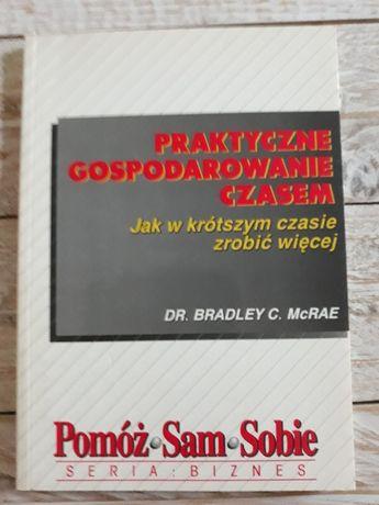 Praktyczne gospodarowanie czasem. Bradley McRae