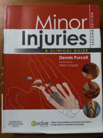 Minor Injuries A clinical guide - Dennis Purcell NOVO - PORTES GRÁTIS
