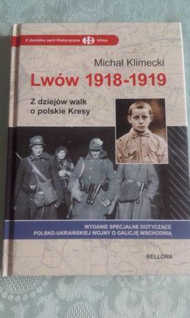 książka M Klimecki - Lwów 1918 i 1919 z dziejów walki o polskie kresy