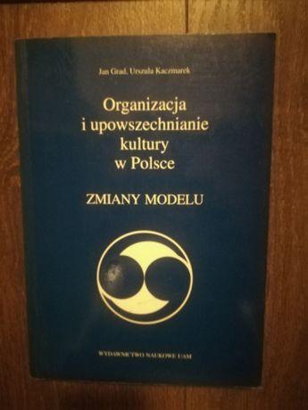 Organizacja i upowszechnianie kultury w Polsce