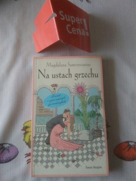 """książka """"na ustach grzechu"""" Magdalena Samozwaniec"""