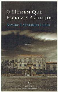 11432 O Homem Que Escrevia Azulejos de Álvaro Laborinho Lúcio