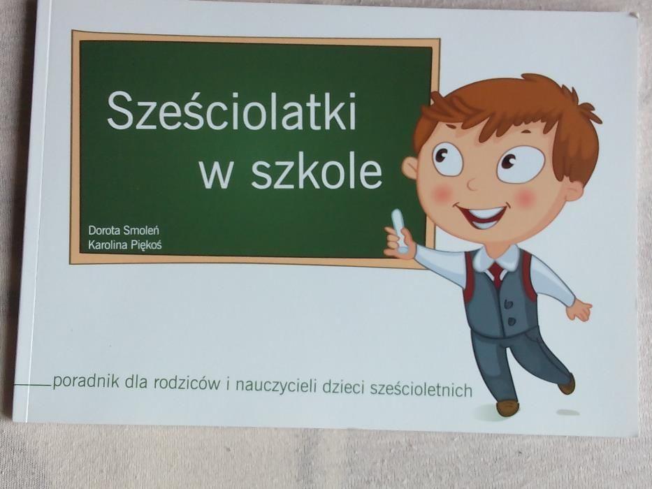 Sześciolatki w szkole,Dorota Smoleń,Karolina Piękoś Gdynia - image 1