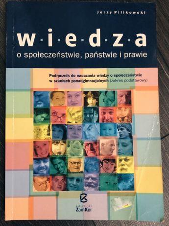 """""""Wiedza o społeczeństwie, państwie i prawie"""" - podręcznik do WOSu"""