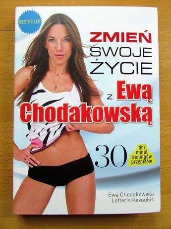 """Książka: """"Zmień swoje życie z Ewą Chodakowską"""""""