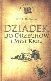 książka ,,Dziedek do orzechów i król myszy''