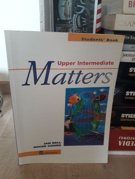 Upper Intermediate Matters Jan Bell Roger Gower