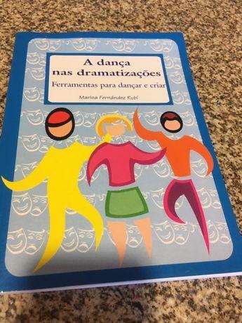 Livro Dança nas dramatizações - movimento e ritmo para crianças