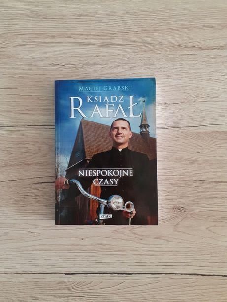 Ksiądz Rafał. Niespokojne czasy - Maciej Grabski