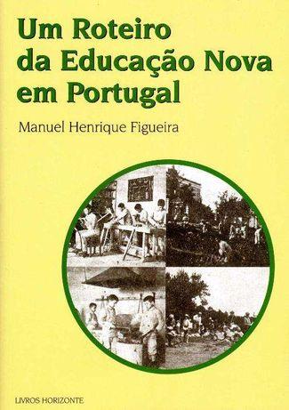 Um Roteiro da Educaçao Nova em Portugal