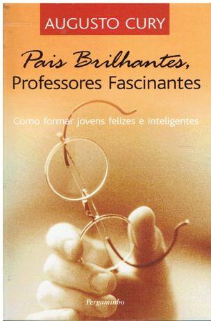 7581 Pais Brilhantes, Professores Fascinantes de Augusto Cury