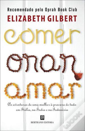 Livro: Comer, Orar e Amar recomendado pela Oprah