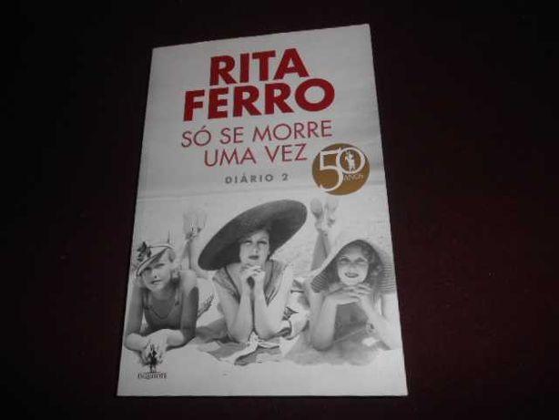 Livro-Só se morre uma vez-Rita Ferro