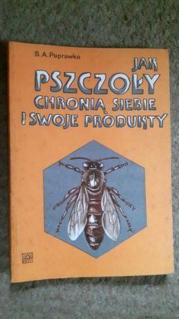 Jak pszczoły chronią siebie i swoje produkty Poprawko