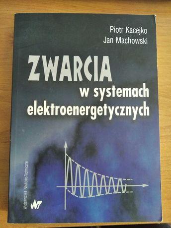 Zwarcia w systemach Elektroenergetycznych Kacejko Machowski