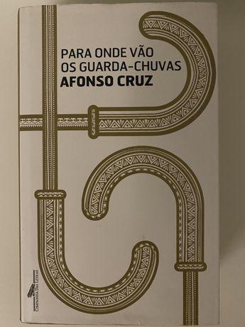 Para onde vão os guarda-chuvas - Afonso Cruz