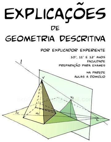 Geometria Descritiva - explicações (do 10º ano à Faculdade)