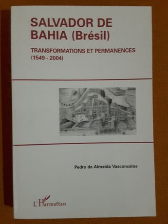 Salvador da Baía 1549/2004 / Travel in Brazil (Álbum antigo)