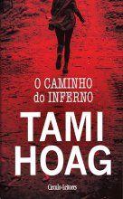 O Caminho do Inferno - TAMI HAOG