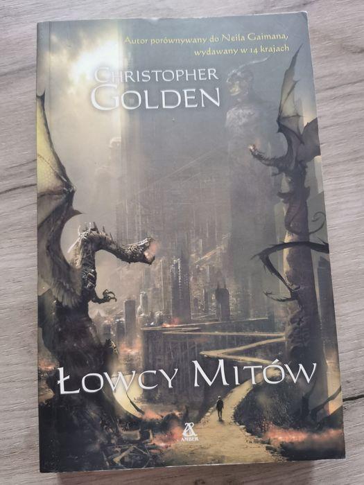 Książka łowcy mitów Christopher Golden Bydgoszcz - image 1