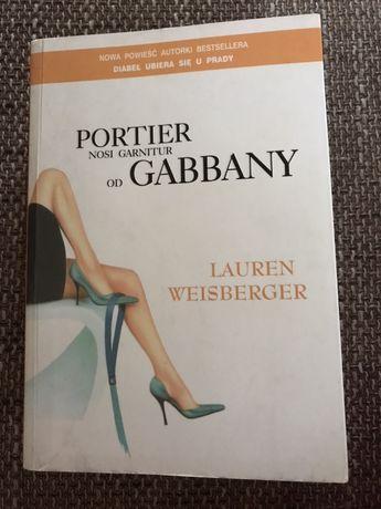 Lauren Weisberger - Portier nosi garnitur od Gabbany