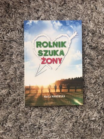 Książka Rolnik szuka żony Marta Manowska