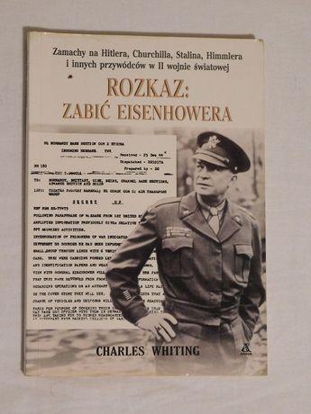 Charles Whiting - Rozkaz: zabić Eisenhowera