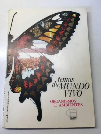 Livro - Temas do Mundo Vivo   Organismos e Ambientes