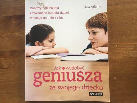 Jak wydobyć geniusza ze swojego dziecka Ken Adams