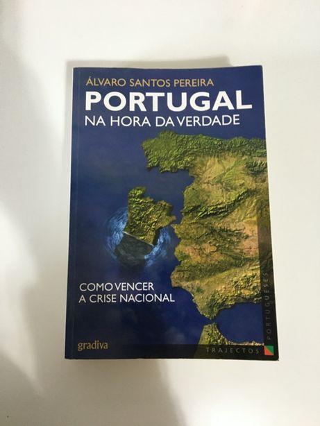 PORTUGAL NA HORA DA VERDADE - Como vencer a crise nacional