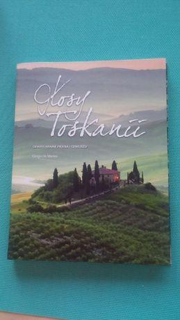 Głosy Toskanii, odkryj krainę piękna i geniuszu