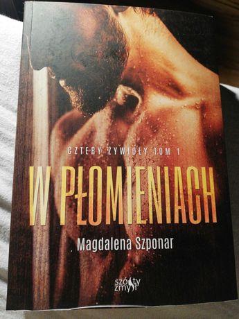 W płomieniach Magdalena Szponar seria: Cztery żywioły tom 1