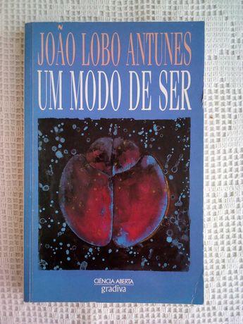 Um modo de ser - Ensaios - João Lobo Antunes