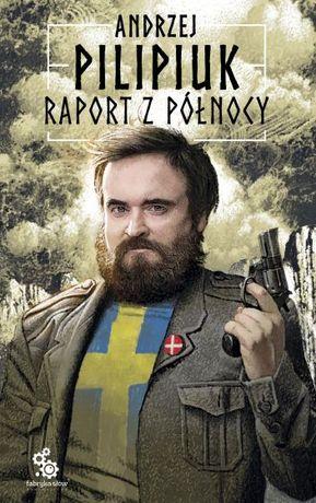 Andrzej Pilipiuk Raport z północy