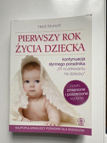 Ksiazka pierwszy rok życia dziecka Heidi Murkoff