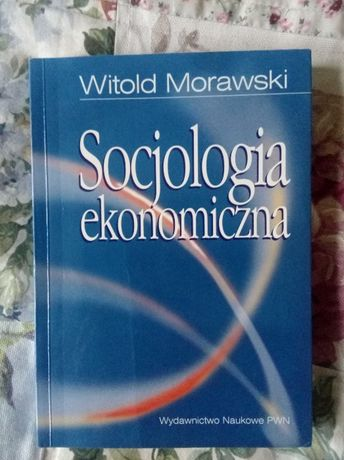 W. Morawski Socjologia ekonomiczna