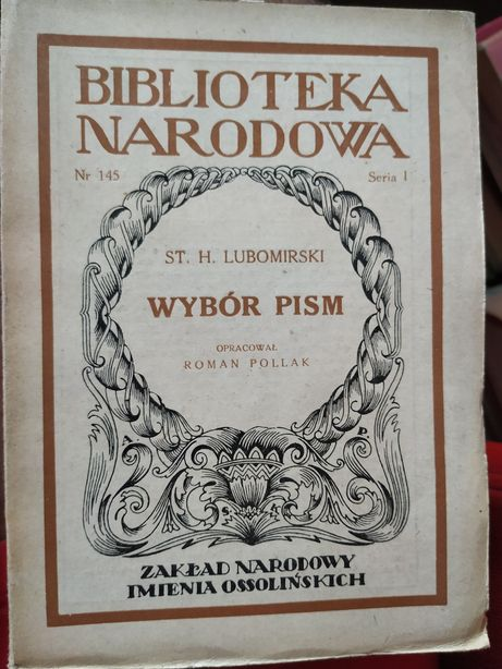 Wybór pism Lubomirski oraz Z pamiętnika poznańskiego nauczyciela