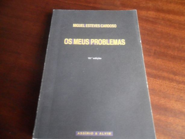 """Os Meus Problemas"" de Miguel Esteves Cardoso"
