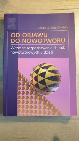 Od objawu do nowotworu Chybicka Elsevier Onkohematologia dziecięca