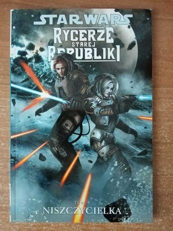 Star Wars: Rycerze Starej Republiki, t. 8: Niszczycielka