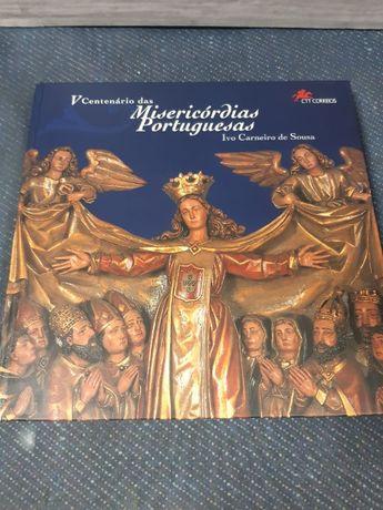 Livro Colecção Ctt. V Centenario das Misericordias Portuguesas