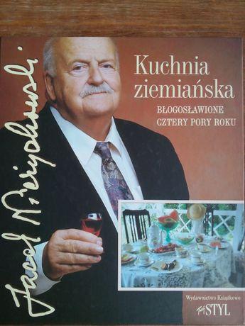 Kuchnia ziemiańska Jerzy Jacek Nieżychowski