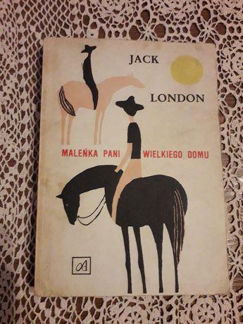 """Jack Lonodon, """"Maleńka pani wielkiego domu""""."""