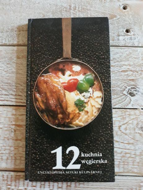 Encyklopedia sztuki kulinarnej. Kuchnia węgierska 1992