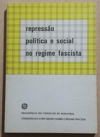 repressão política e social no regime fascista, livro negro