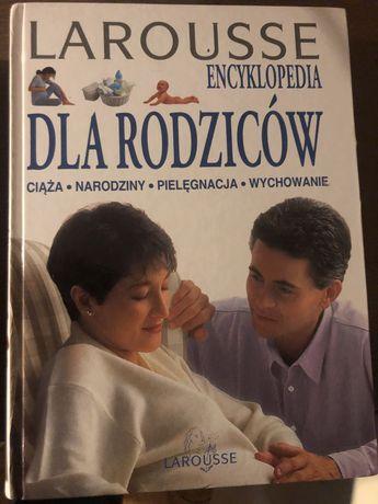 Encyklopedia dla rodzicow Larousse